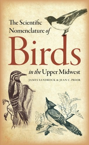 9781609382254: The Scientific Nomenclature of Birds in the Upper Midwest (Bur Oak Guide)