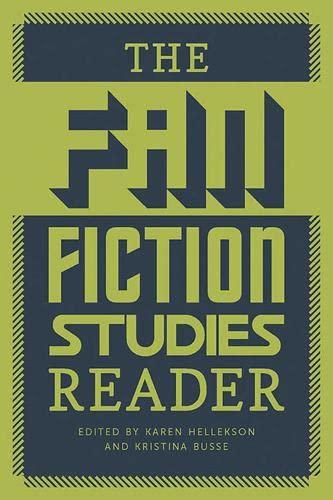 9781609382278: The Fan Fiction Studies Reader (Fan Studies)