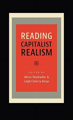 Reading Capitalist Realism (New American Canon): Leigh Claire La Berge