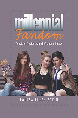 9781609383558: Millennial Fandom: Television Audiences in the Transmedia Age