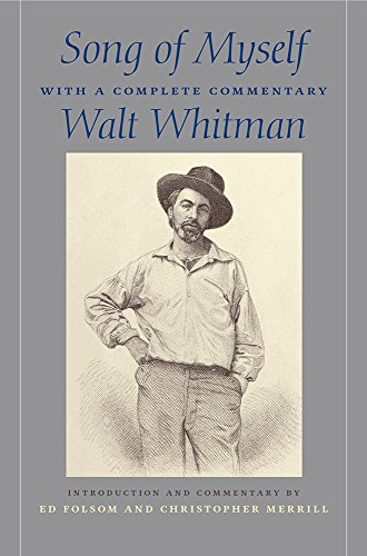 Song of Myself: With a Complete Commentary: Whitman, Walt