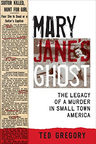 9781609385231: Mary Jane's Ghost: The Legacy of a Murder in Small Town America