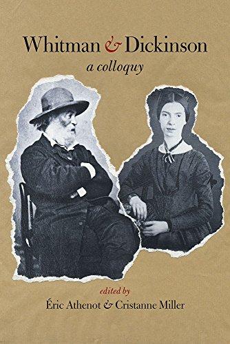 Whitman & Dickinson: A Colloquy: Eric Athenot