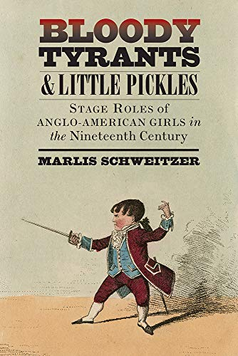 Bloody Tyrants and Little Pickles: Stage Roles: Schweitzer, Marlis