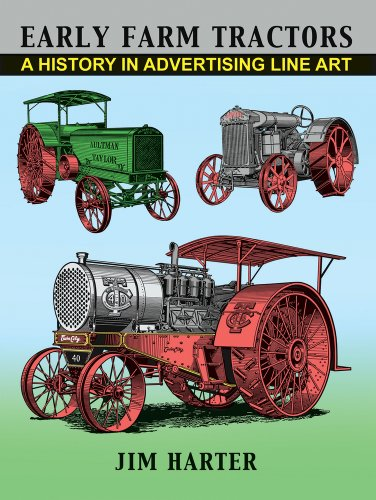 9781609402525: Early Farm Tractors: A History in Advertising Line Art