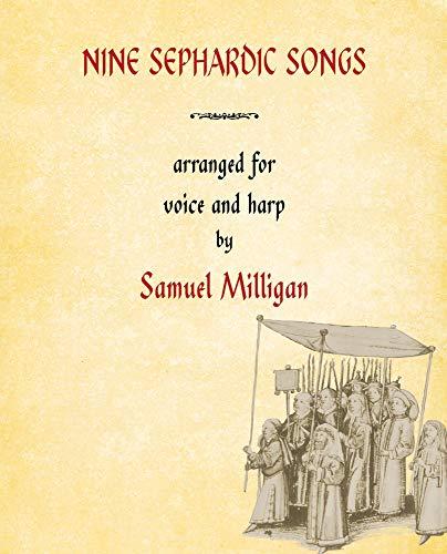 9781609404536: Nine Sephardic Songs: Arranged for Voice and Harp (Ars Musicæ Hispaniæ)