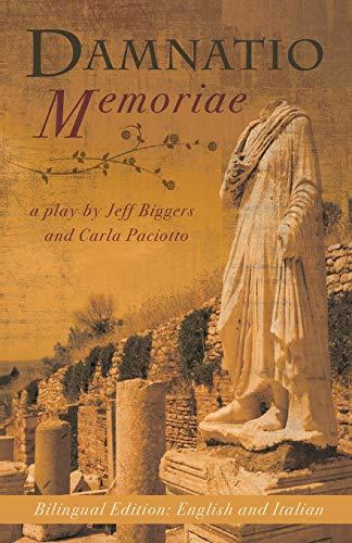 9781609404611: Damnatio Memoriae: a play / una commedia