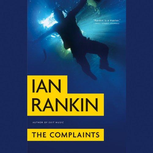 The Complaints (Playaway Adult Fiction)