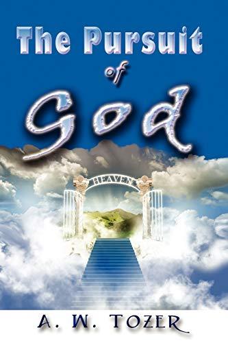9781609420000: The Pursuit of God