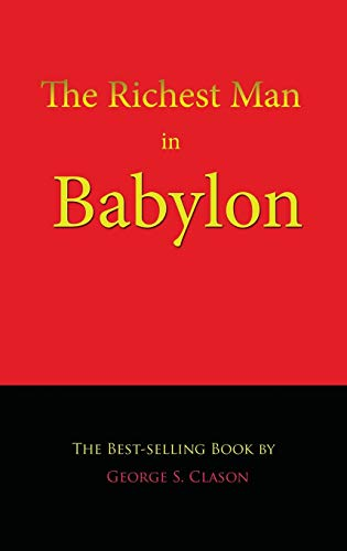 9781609420130: The Richest Man in Babylon