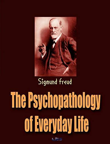 9781609420192: The Psychopathology of Everyday Life