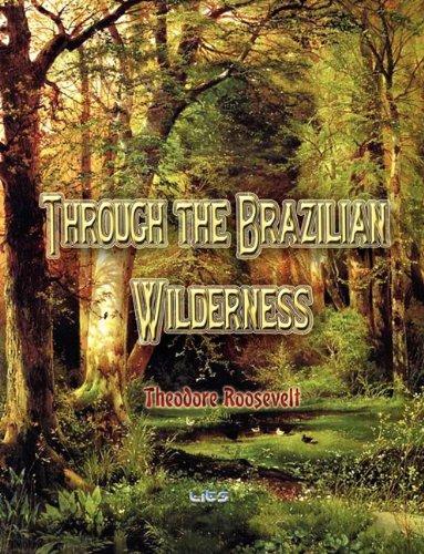 9781609420307: Through the Brazilian Wilderness