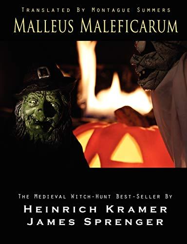 Malleus Maleficarum: Kramer, Heinrich; Sprenger,
