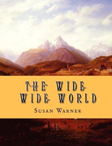 The Wide Wide World: Susan Warner