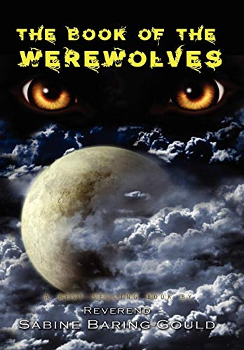 9781609420574: The Book of Werewolves