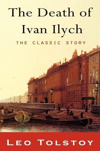 The Death of Ivan Ilyich: Tolstoy, Leo; Maude,