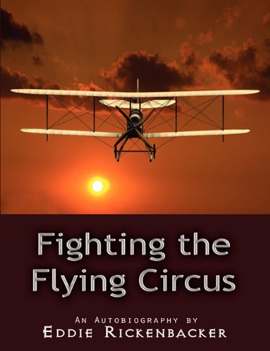 9781609421656: Fighting the Flying Circus