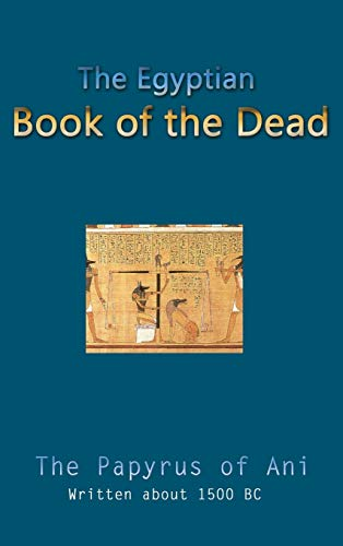 the egyptian book of the dead the papyrus of ani