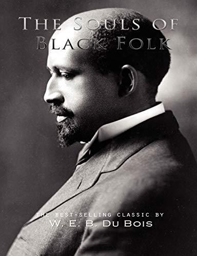 The Souls of Black Folk: W. E. B.