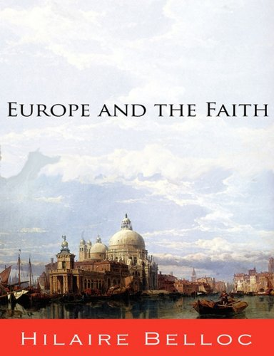 9781609421922: Europe and the Faith