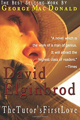 9781609422042: David Elginbrod: The Tutor's First Love
