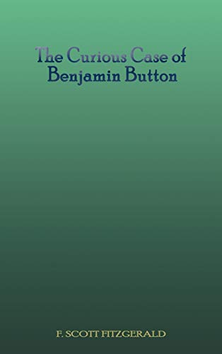 9781609422370: The Curious Case of Benjamin Button