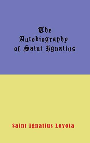 9781609422653: Autobiography of St. Ignatius