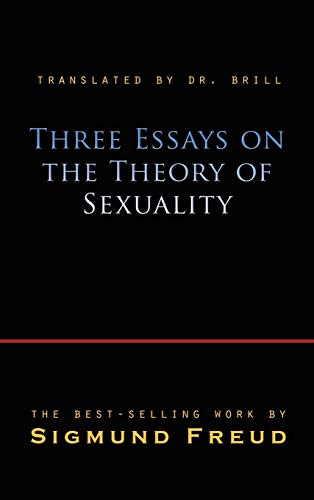 9781609422899: Three Essays on the Theory of Sexuality