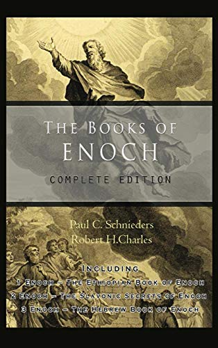 9781609423353: The Books of Enoch: Complete Edition: Including (1) the Ethiopian Book of Enoch, (2) the Slavonic Secrets and (3) the Hebrew Book of Enoch