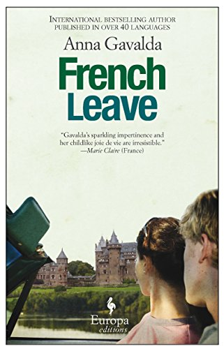 9781609450052: French Leave: A Novel