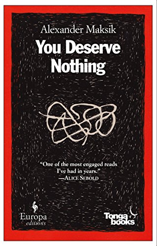 9781609450489: You Deserve Nothing: A Novel