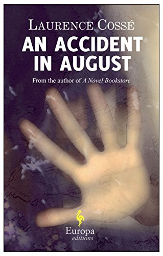 9781609450496: An Accident in August