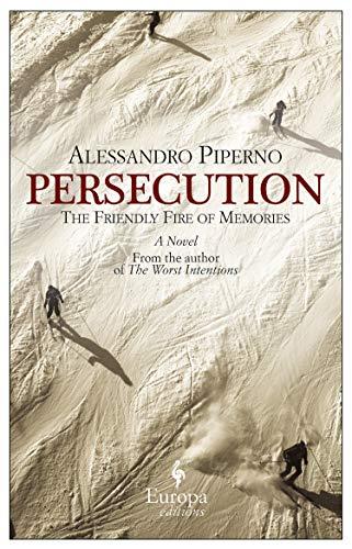 Persecution: Piperno, Alessandro