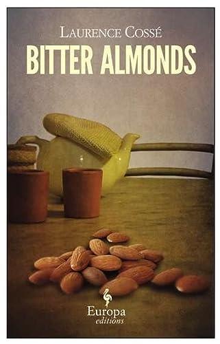 9781609450892: Bitter Almonds