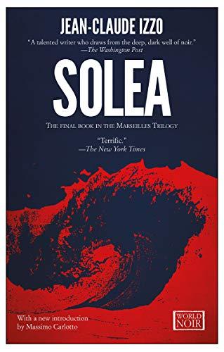 9781609451288: Solea: Marseilles Trilogy, Book Three