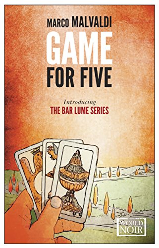 Game for Five (World Noir): Marco Malvaldi; Howard Curtis