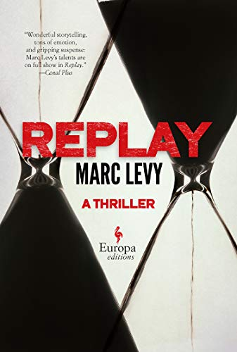Replay (Signed First Edition): Marc Levy