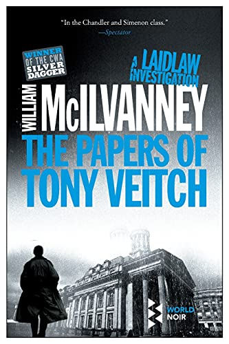 9781609452247: The Papers of Tony Veitch (Laidlaw Trilogy)