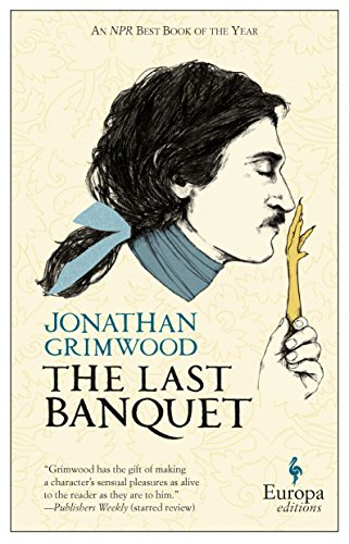 9781609452315: The Last Banquet
