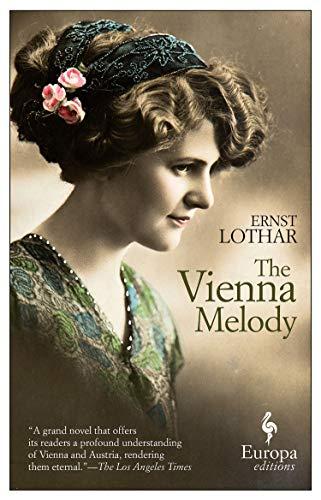 The Vienna Melody: Ernst Lothar