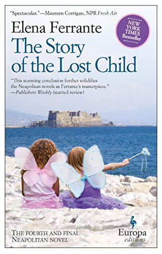 9781609452865: The Story of the Lost Child: A Novel (Neapolitan Novels, 4)