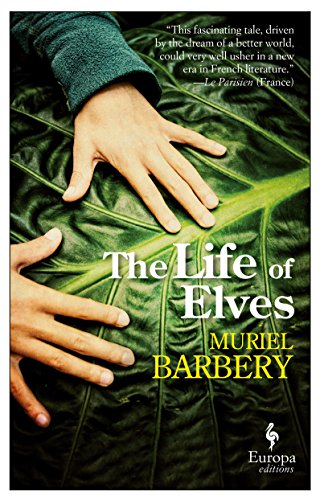 9781609453152: The Life of Elves
