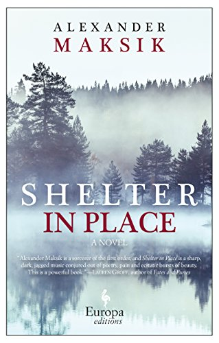 9781609453640: Shelter in Place: A Novel