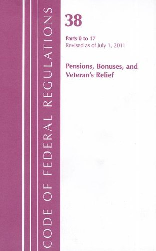 9781609464318: Title 38 Pensions Bonus 0-17 (2011 Title 38: Pensions, Bonuses and Veterans' Relief)