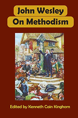 9781609470753: John Wesley on Methodism (Asbury Theological Seminary Series: The Study of World Chris)