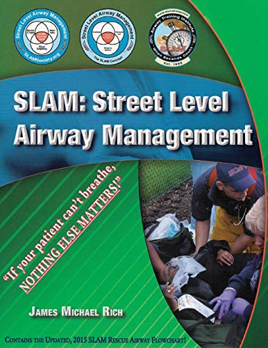 9781609470852: SLAM: Street Level Airway Management