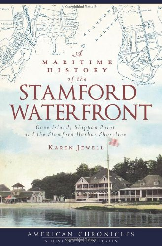 A Maritime History Of The Stamford Waterfront