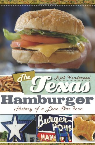 9781609490850: The Texas Hamburger: History of a Lone Star Icon (American Palate)