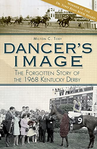 9781609490959: Dancer's Image:: The Forgotten Story of the 1968 Kentucky Derby