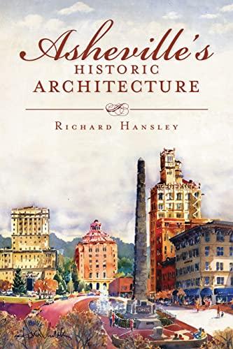 9781609491079: Asheville's Historic Architecture (Landmarks)
